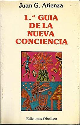 PRIMERA GUÍA DE LA NUEVA CONCIENCIA