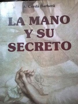 LA MANO Y SU SECRETO