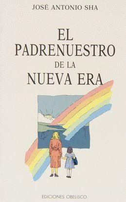 PADRENUESTRO DE LA NUEVA ERA, EL