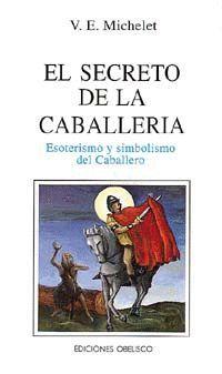 SECRETO DE LA CABALLERIA, EL