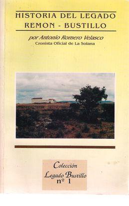 HISTORIA DEL LEGADO REMÓN-BUSTILLO