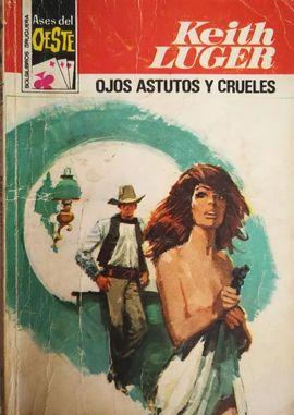 OJOS ASTUTOS Y CRUELES