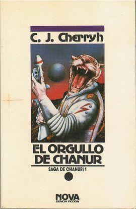 EL ORGULLO DE CHANUR