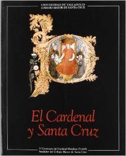 CARDENAL Y SANTA CRUZ, EL - V CENTENARIO DEL CARDENAL MENDOZA (CATALOGO DE EXPOS