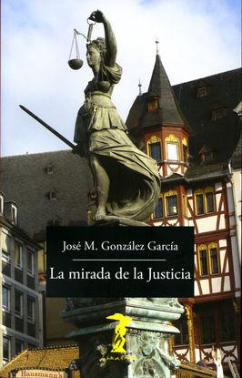 LA MIRADA DE LA JUSTICIA