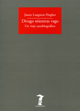 DIVAGO MIENTRAS VAGO