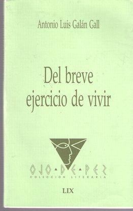 DEL BREVE EJERCICIO DE VIVIR