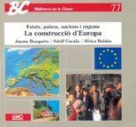 LA CONSTRUCCIÓ D'EUROPA