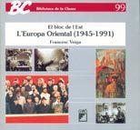 L'EUROPA ORIENTAL (1945-1991)