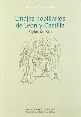 LINAJES NOBILIARIOS EN LEÓN Y CASTILLA SIGLOS IX-XIII