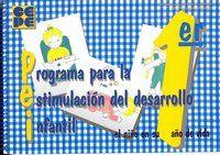 PROGRAMA PARA LA ESTIMULACION DEL DESARROLLO INFANTIL (PEI). 1