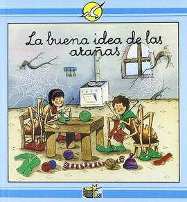 BUENA IDEA DE LAS ARAÑAS, LA