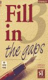 FILL IN THE GAPS III