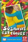 SUSANNE EST FÂCHÈE!
