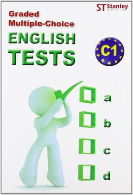 GRADED MULTIPLE-CHOICE ENGLISH TESTS C1