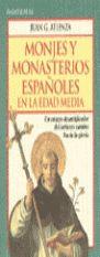 MONJES Y MONASTERIOS ESPAÑOLES EN LA EDAD MEDIA