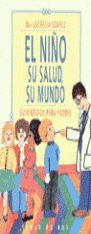 EL NIÑO, SU SALUD, SU MUNDO