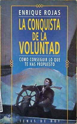 CONQUISTA DE LA VOLUNTAD, LA