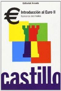 CASTILLO, INTRODUCCIÓN AL EURO II