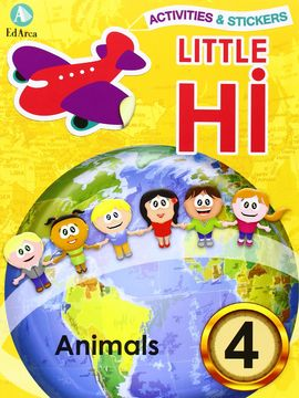 ACTIVITIES & STICKERS. LITTLE HI! ANIMALS 4 (LITTLE HII)