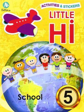 LITTLE HI¡ Nº 5 SCHOOL