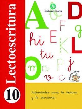 E.I.-LECTOESCRITURA 10. ULTIMAS DIFICULTADES LECTORA (2014)
