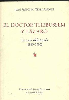 EL DOCTOR THEBUSSEN Y LÁZARO