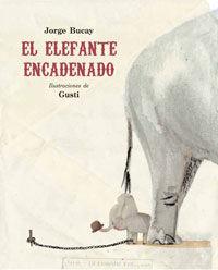EL ELEFANTE ENCADENADO