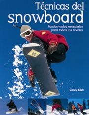 TÉCNICAS DEL SNOWBOARD