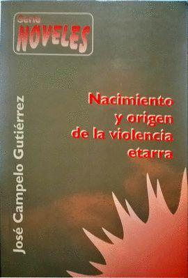 NACIMIENTO Y ORIGEN DE LA VIOLENCIA ETARRA