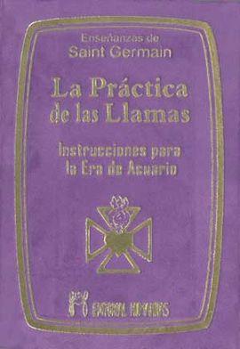 LA PRÁCTICA DE LAS LLAMAS                 (BOLSILLO)