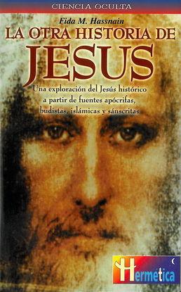 OTRA HISTORIA DE JESÚS, LA
