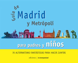GUIA DE MADRID PARA PADRES Y NIÑOS
