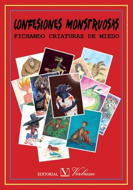 CONFESIONES MONSTRUOSAS. FICHANDO CRIATURAS DE MIEDO