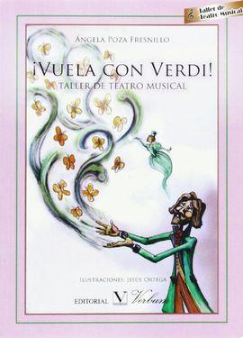 ¡VUELA CON VERDI! TALLER DE TEATRO MUSICAL