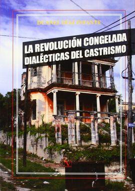 LA REVOLUCIÓN CONGELADA
