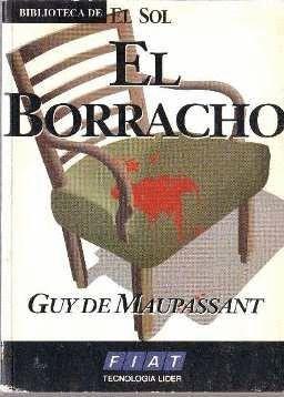 EL BORRACHO (Y OTROS RELATOS)