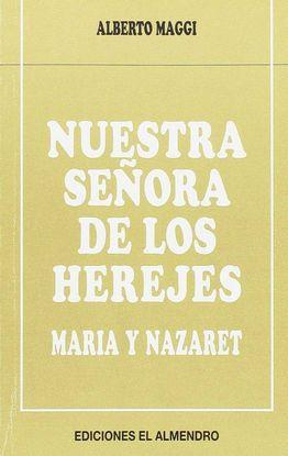 NUESTRA SEÑORA DE LOS HEREJES