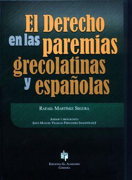 EL DERECHO EN LAS PAREMIAS GRECOLATINAS