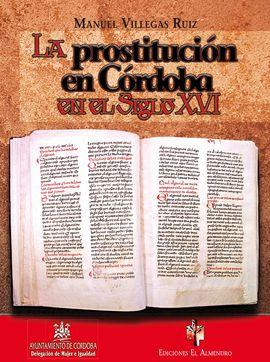 LA PROSTITUCION EN CORDOBA EN EL SIGLO XVI