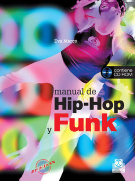 MANUAL DE HIP-HOP Y FUNK (COLOR) - LIBRO+CD -