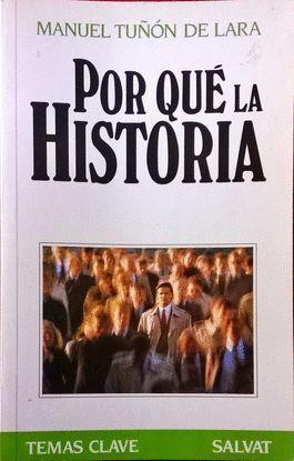 POR QUÉ LA HISTORIA