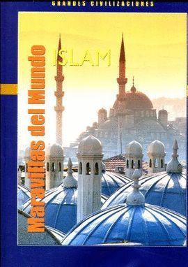MARAVILLAS DEL MUNDO ISLAM