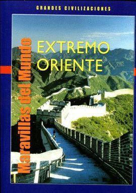MARAVILLAS DEL MUNDO EXTREMO ORIENTE