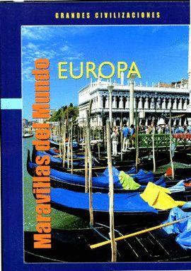 MARAVILLAS DEL MUNDO EUROPA