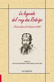 LA LEYENDA DEL REY DON RODRIGO