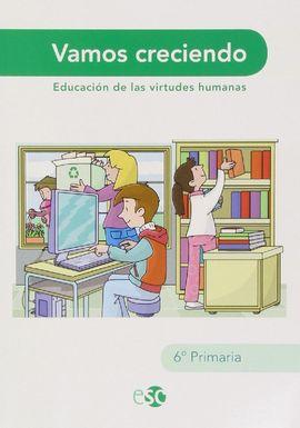 VAMOS CRECIENDO, 6 EDUCACIÓN PRIMARIA