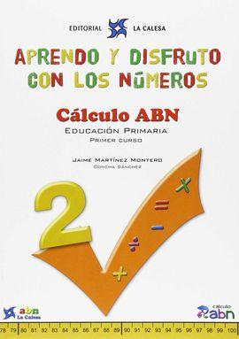 APRENDO Y DISFRUTO CON LOS NÚMEROS. CÁLCULO ABN 2