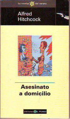 ASESINATO A DOMICILIO  ;  DULCEMENTE LETAL  ;  EL PLAN HIPOTÉTICO  ;