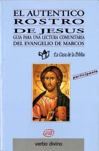 EL AUTÉNTICO ROSTRO DE JESÚS